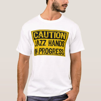 Caution Sign- Jazz Hands Them In Progress- Yell/Bk T-Shirt