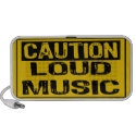 Caution sign: loud music