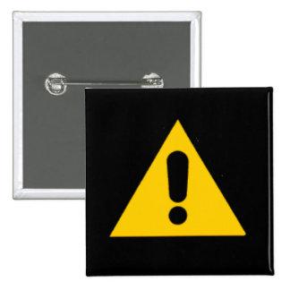 Caution Sign novelty Pinback Button