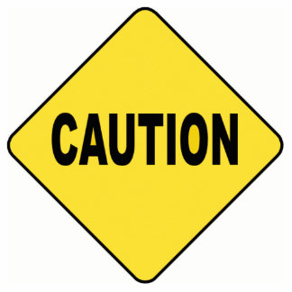 Caution Sign Acrylic Cut Out