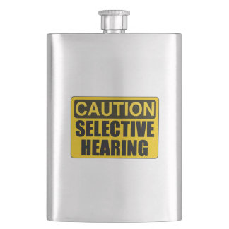 Caution Sign Selective Hearing Funny Flask