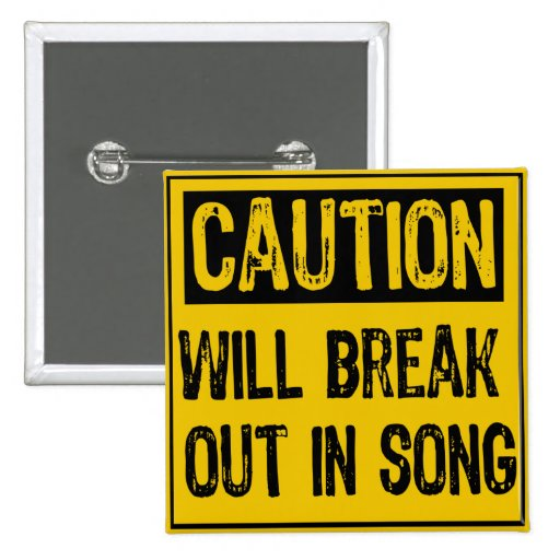 Caution Sign-Will break out in song Yellow/Black Pins
