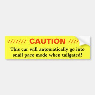 CAUTION - Snail pace Car Bumper Sticker