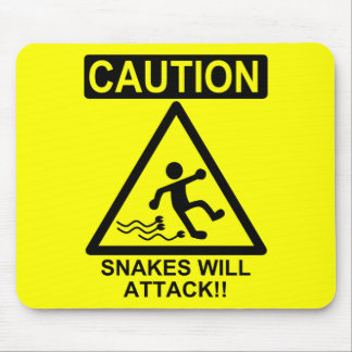 Caution Snakes will Attack!! Mouse Pad