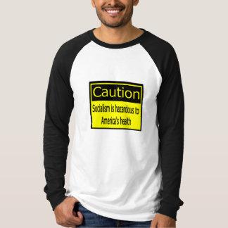 Caution Socialism T-shirt