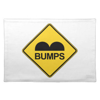 Caution Speed Bumps Funny Traffic Sign Cloth Placemat