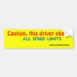 Caution speed limit bumper sticker