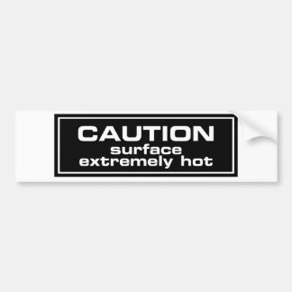 Caution Surface Extremely Hot Bumper Sticker