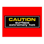 Caution ~ Surface Extremely Hot Postcard