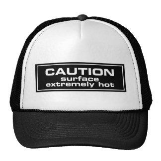 Caution Surface Extremely Hot Trucker Hats