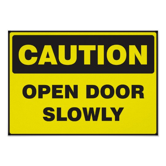 Caution, Swinging Door sign for Kitchen doors. Poster