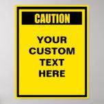 Caution Warning 11x14 Custom Poster