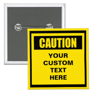 Caution Warning Custom Button