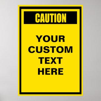 Caution Warning Custom Poster