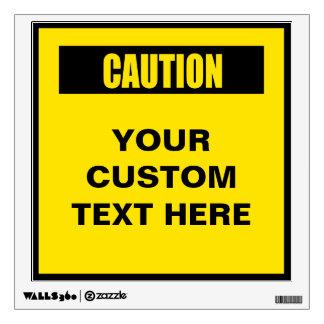 Caution Warning Custom Wall Decal