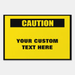 Caution Warning Large Custom Yard Sign