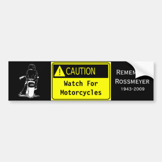 Caution!  Watch For Motorcycles Car Bumper Sticker