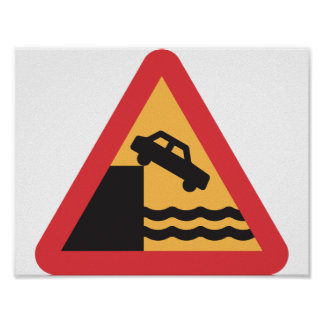 Caution Water Ahead Road Sign Poster