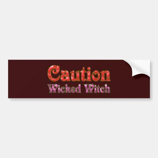 Caution Wicked Witch Bumper Sticker