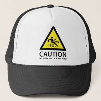 Caution Worms May Chase You Trucker Hat