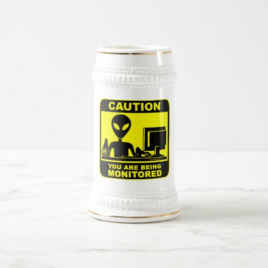 Caution! you are being monitored beer stein