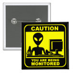 Caution! you are being monitored button