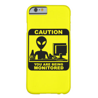 Caution! you are being monitored barely there iPhone 6 case