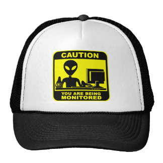 Caution! you are being monitored hat