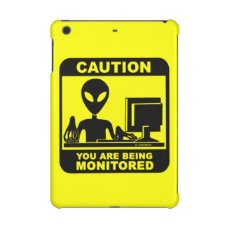 Caution! you are being monitored iPad mini retina cases
