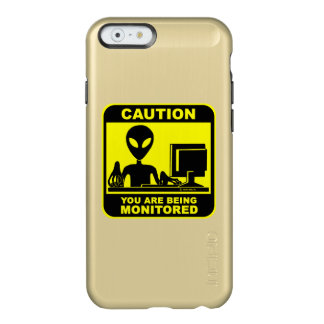 Caution! you are being monitored incipio feather® shine iPhone 6 case