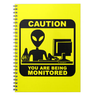 Caution! you are being monitored notebook