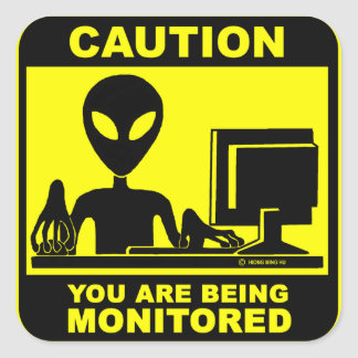 Caution! you are being monitored square sticker