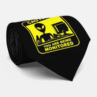 Caution! you are being monitored tie