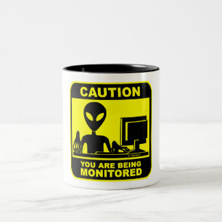 Caution! you are being monitored Two-Tone coffee mug
