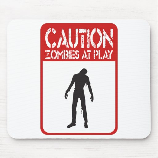 Caution zombies at play mouse pad