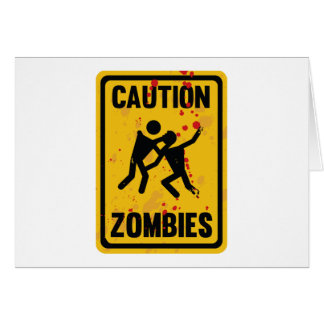 Caution Zombies Card