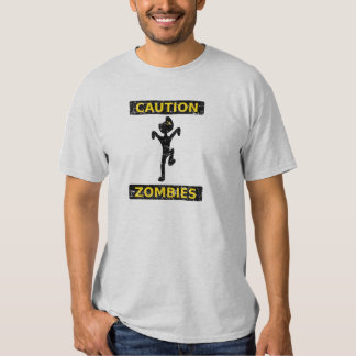 Caution, Zombies. T Shirt