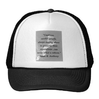 Cautious Careful People - Susan B Anthony Trucker Hat