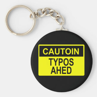 Cautoin: Typos Ahed Keychain