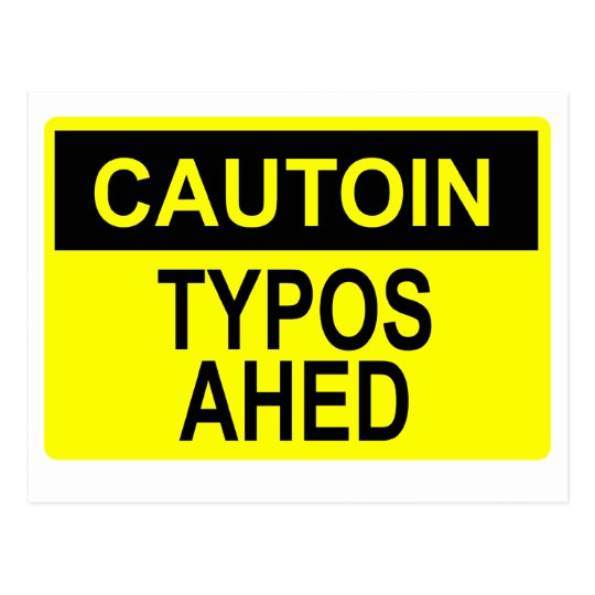 Cautoin: Typos Ahed Postcard