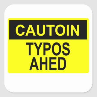 Cautoin: Typos Ahed Square Sticker