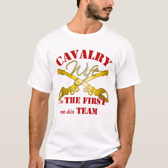 Cav Wife First On Team T-Shirt