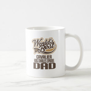 Cavalier King Charles Spaniel Dad Worlds Best Coffee Mug