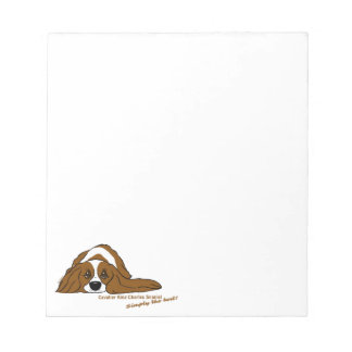 Cavalier King Charles Spaniel - Simply the best! Notepad