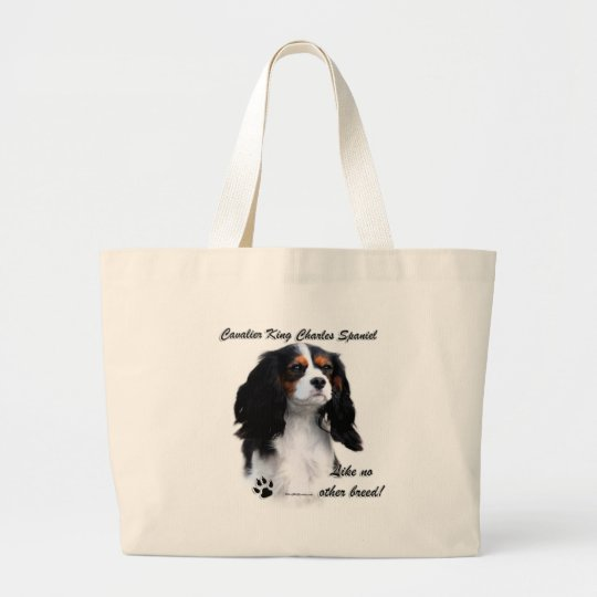 Cavalier Like No Other Breed Large Tote Bag