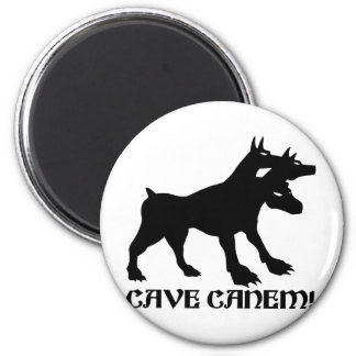 CAVE CANEM - BEWARE OF DOG Latin 2 Inch Round Magnet