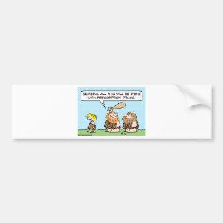 cave club prescription drugs bumper sticker
