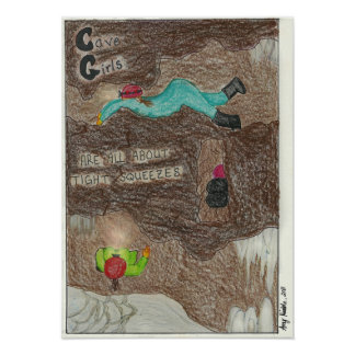Cave Girls...are all about tight squeezes Poster