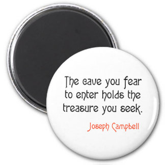 Cave Joseph Campbell Inspirational Quote 2 Inch Round Magnet