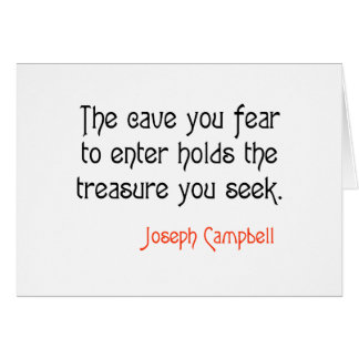 Cave Joseph Campbell Inspirational Quote Greeting Card